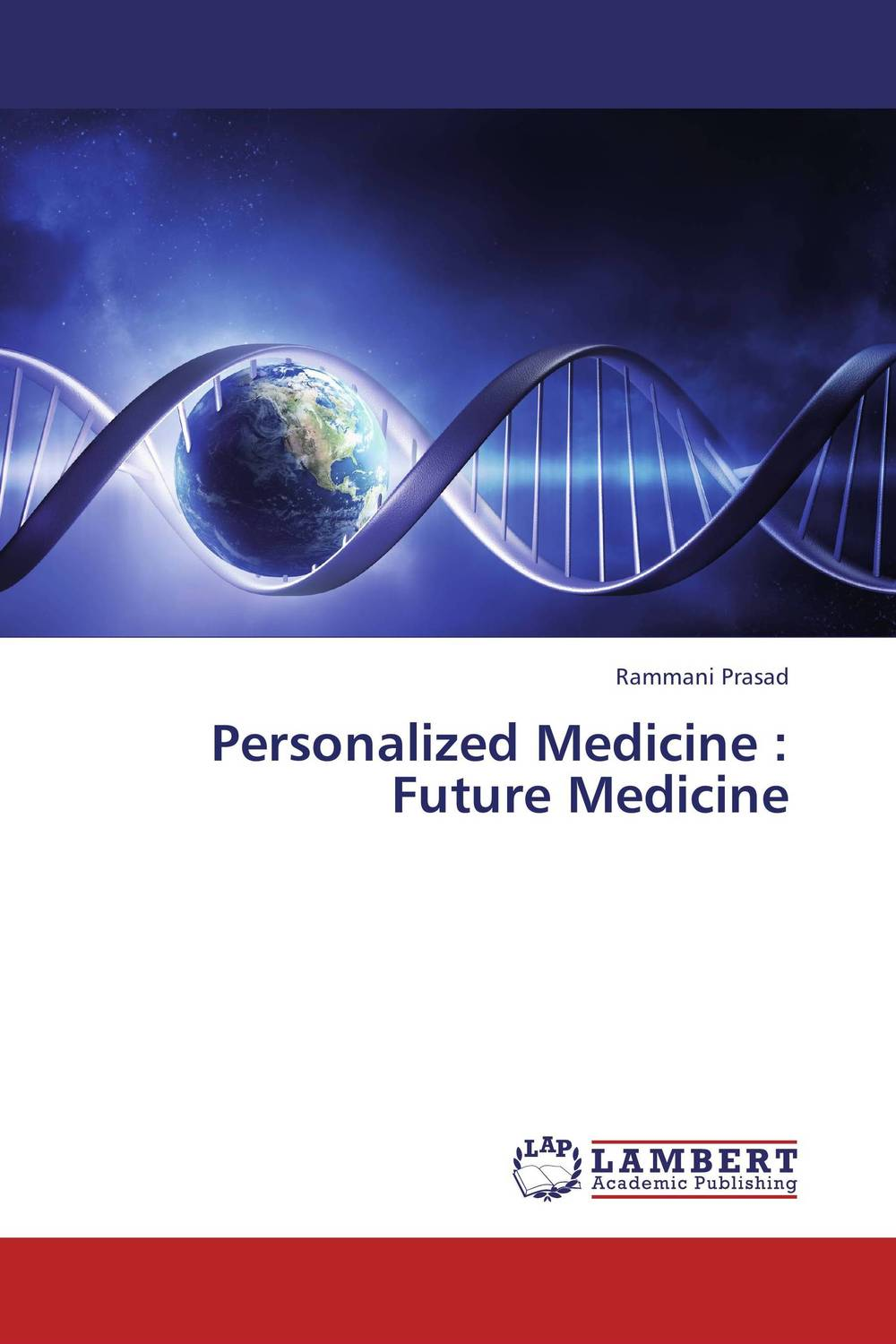 Personalized Medicine : Future Medicine the other side of silence