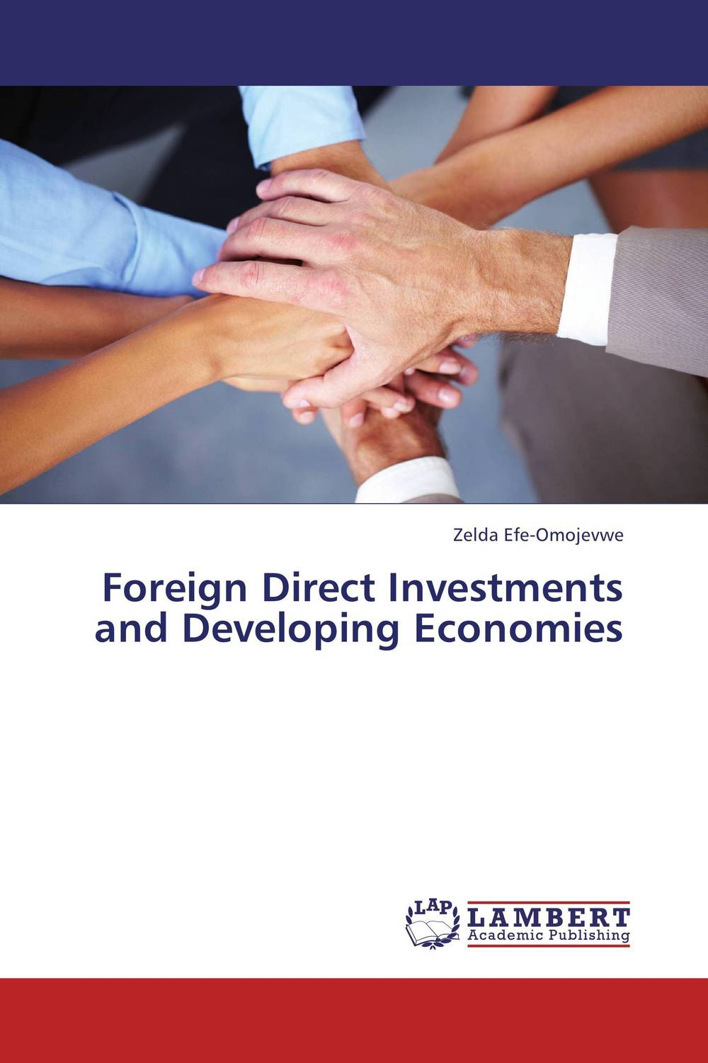Foreign Direct Investments and Developing Economies