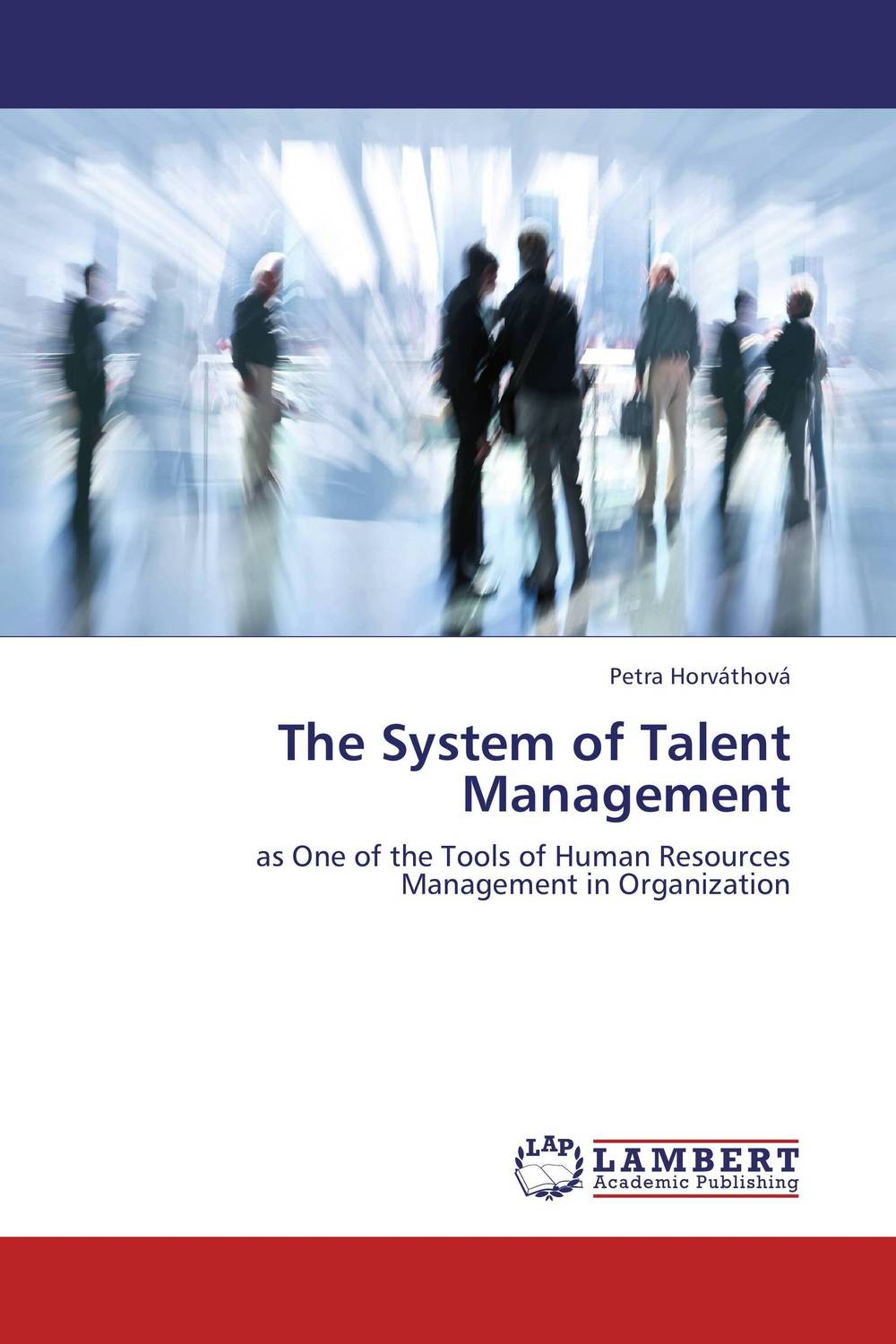 The System of Talent Management talent management the imperative