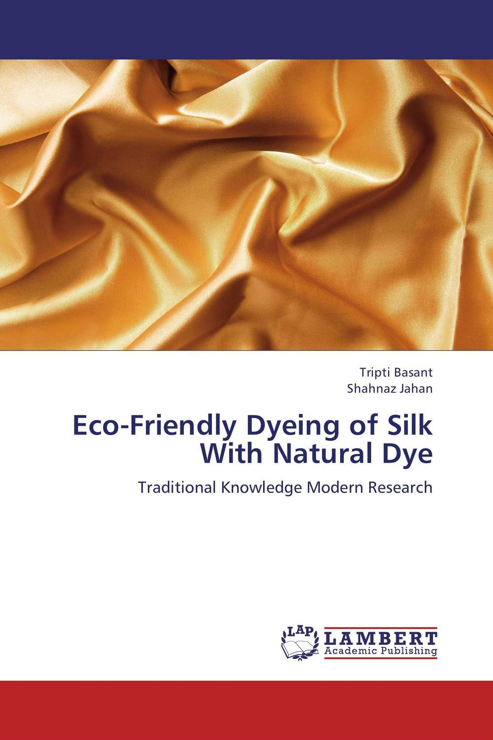 Eco-Friendly Dyeing of Silk With Natural Dye eco friendly dyeing of silk with natural dye