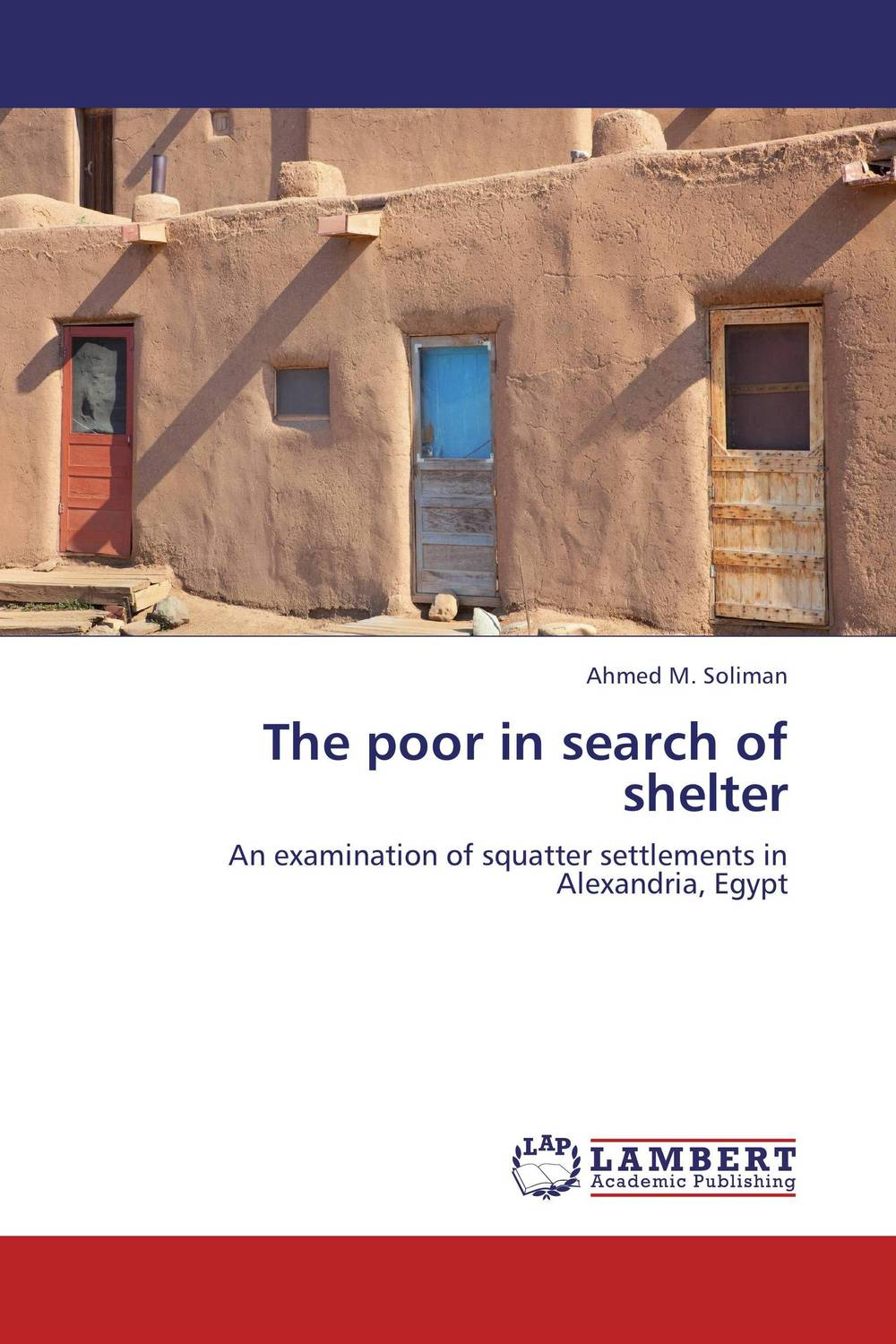The poor in search of shelter fatal misconception – the struggle to control world population
