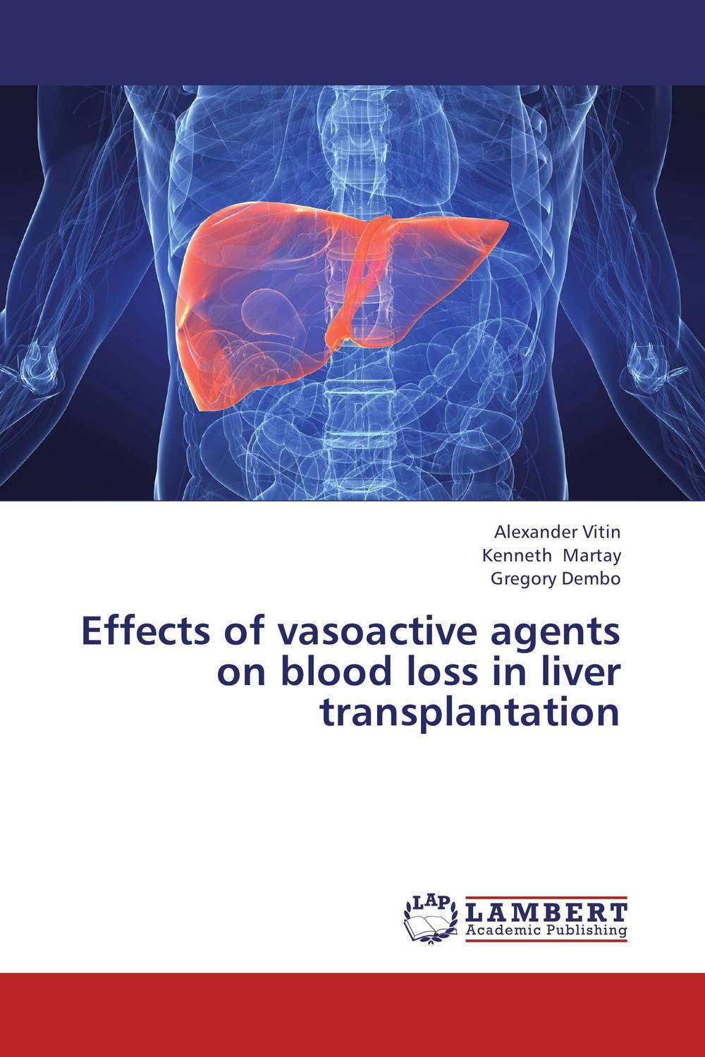Effects of vasoactive agents on blood loss in liver transplantation transplantation