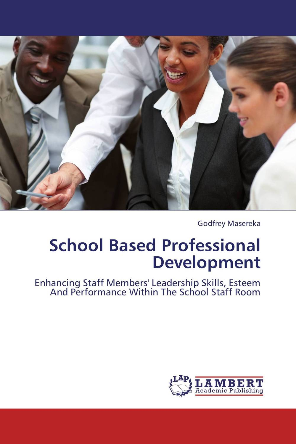 School Based Professional Development teachers as team leaders in a professional learning community