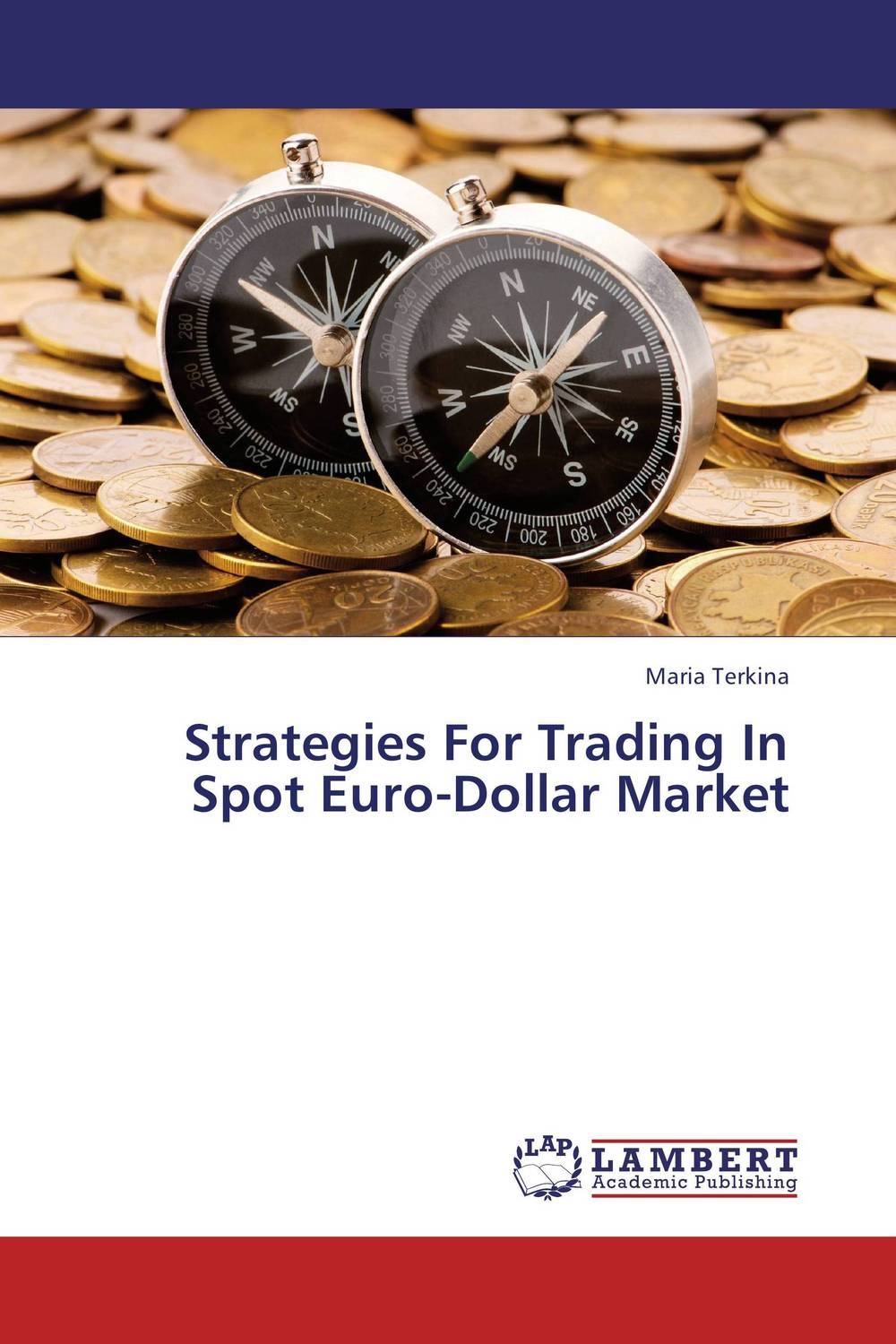 Strategies For Trading In Spot Euro-Dollar Market high frequency trading a practical guide to algorithmic strategies and trading systems