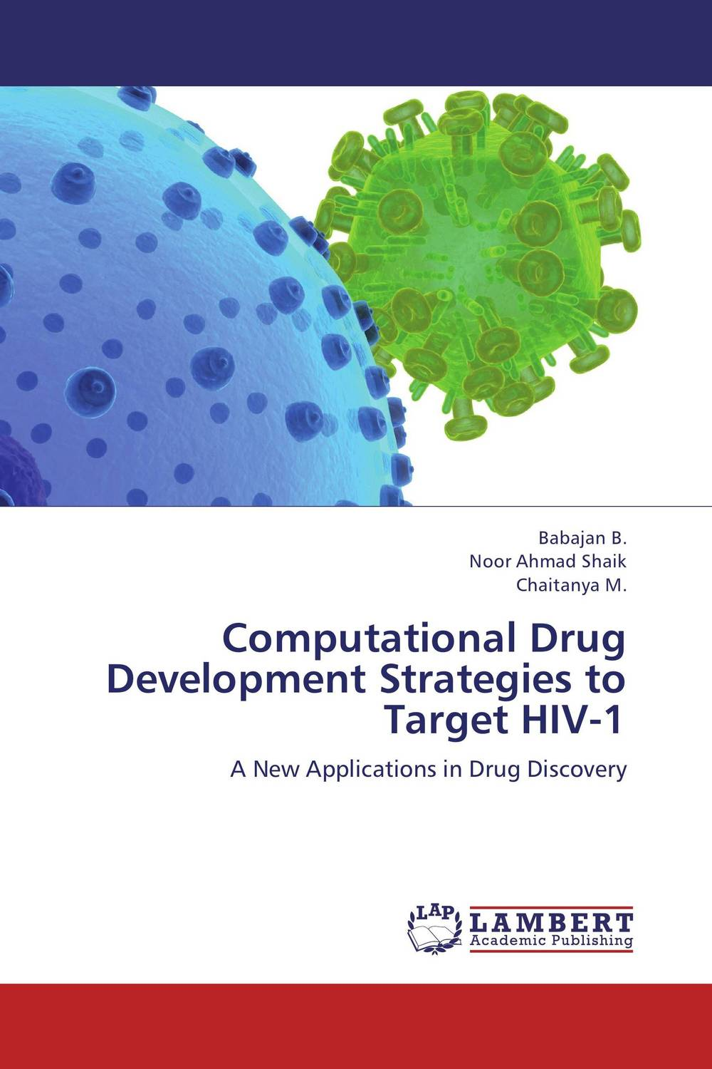 Computational Drug Development Strategies to Target HIV-1 development of a computational interface for small hydropower plant