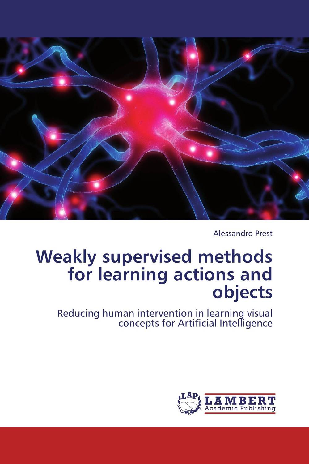 Weakly supervised methods for learning actions and objects italian visual phrase book