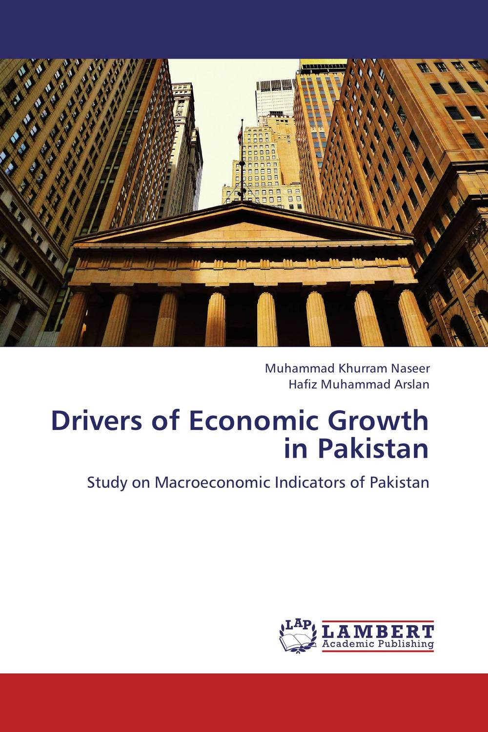 Drivers of Economic Growth in Pakistan jerald pinto e economics for investment decision makers workbook micro macro and international economics