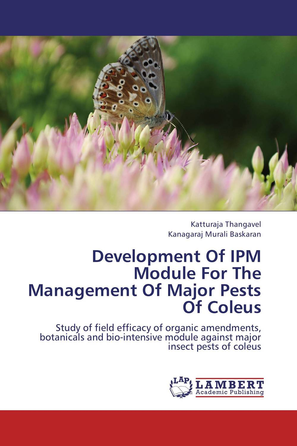 Development Of IPM Module For The Management Of Major Pests Of Coleus jayaprakash arumugam and mohan s egg removal device for the management of stored product insects