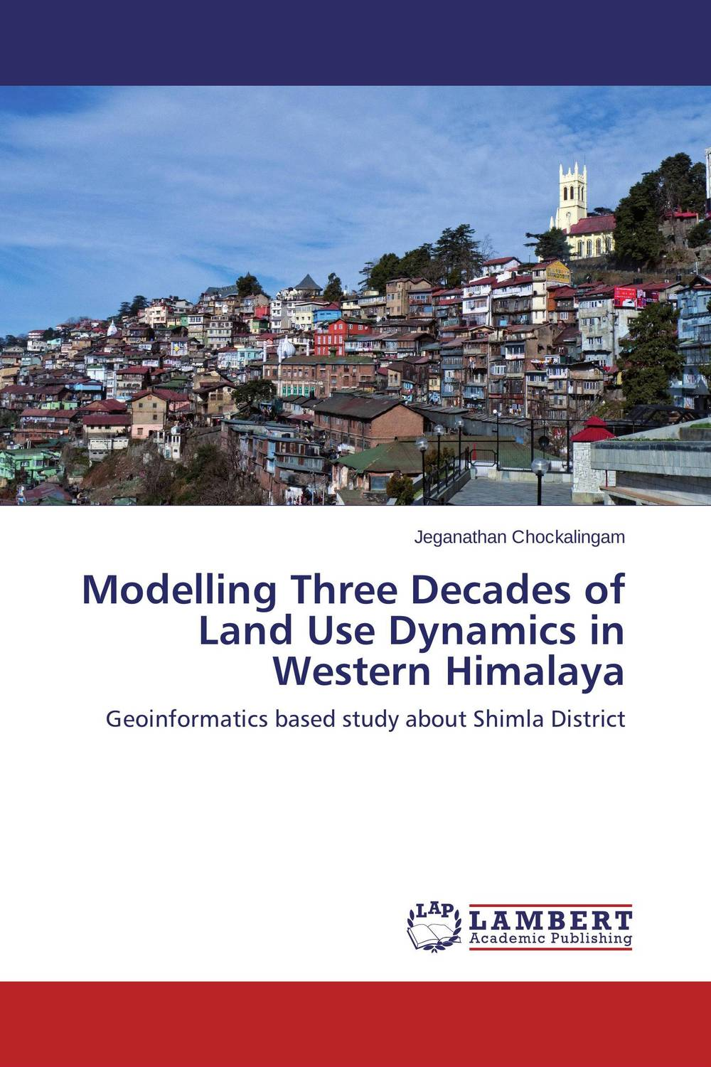 Modelling Three Decades of Land Use Dynamics in Western Himalaya land degradation assessment using geospatial technique
