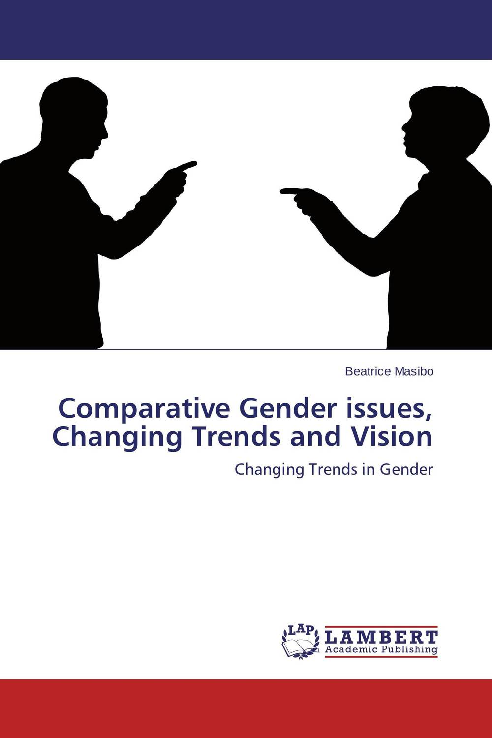 Comparative Gender issues, Changing Trends and Vision all we shall know