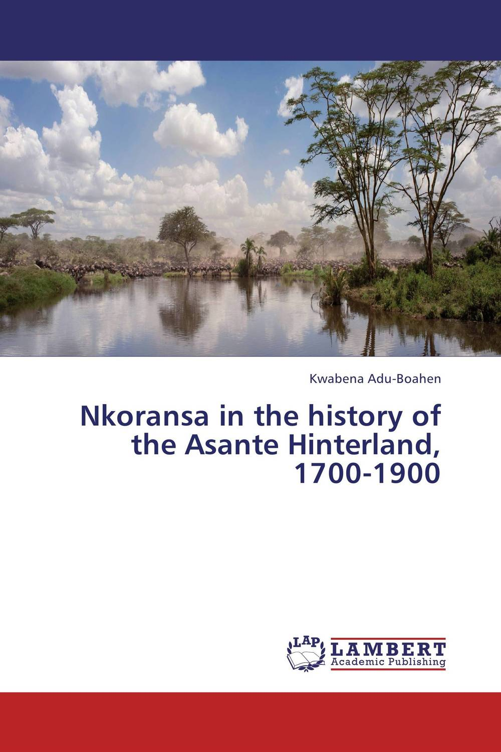 цены  Nkoransa in  the history of the Asante Hinterland, 1700-1900