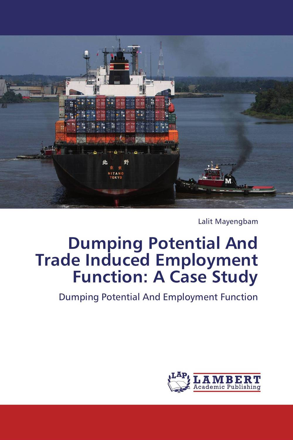 Dumping Potential And Trade Induced Employment Function: A Case Study