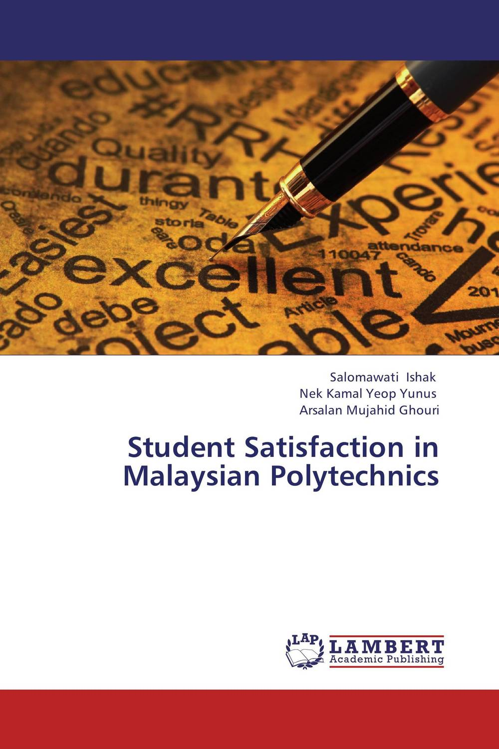 Student Satisfaction in Malaysian Polytechnics in search of satisfaction