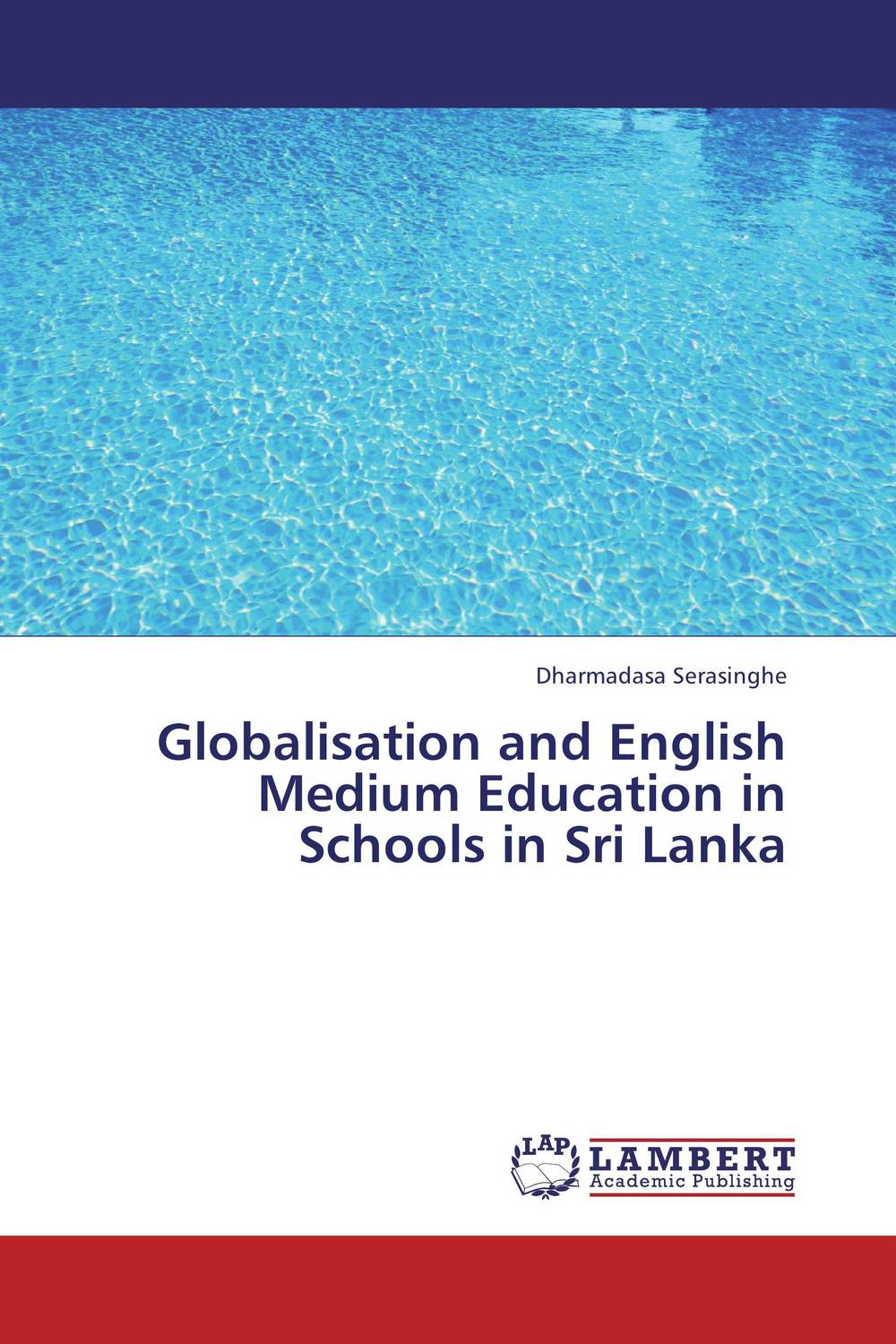 Globalisation and English Medium Education in Schools in Sri Lanka george lucas education nation six leading edges of innovation in our schools