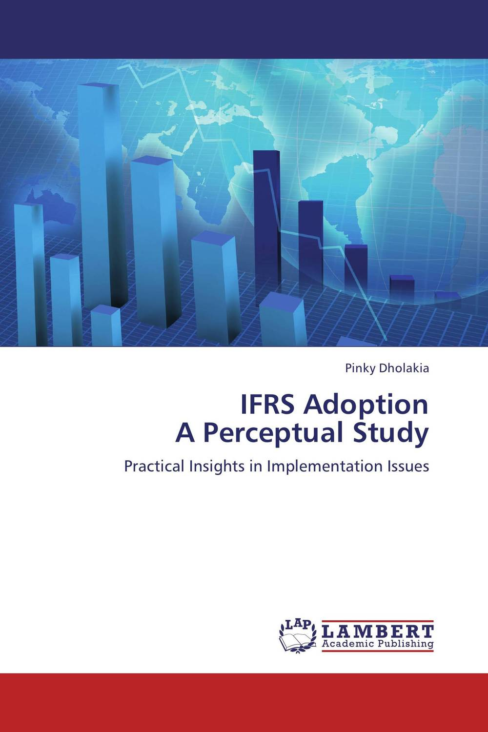 IFRS Adoption  A Perceptual Study icaa the institute of chartered accountants in australia financial reporting handbook 2010