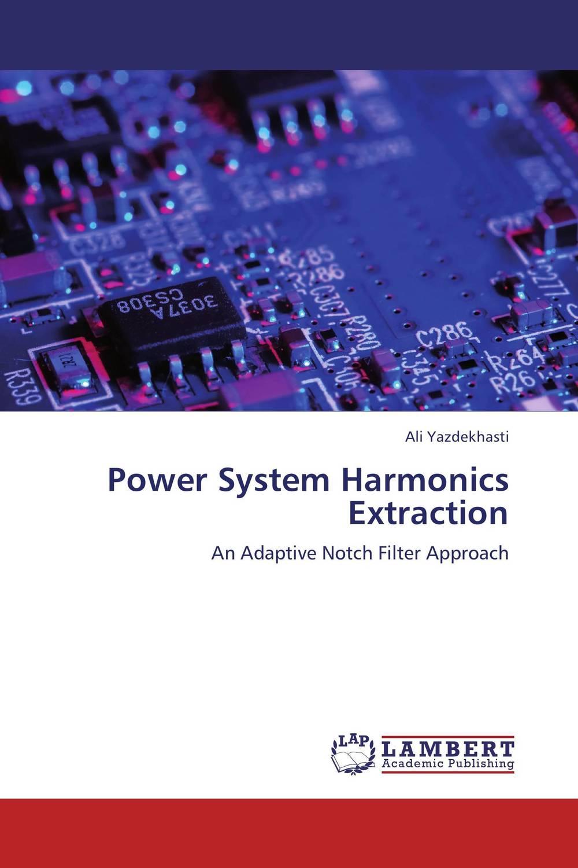 Power System Harmonics Extraction avantika fadnis harmonics in power system
