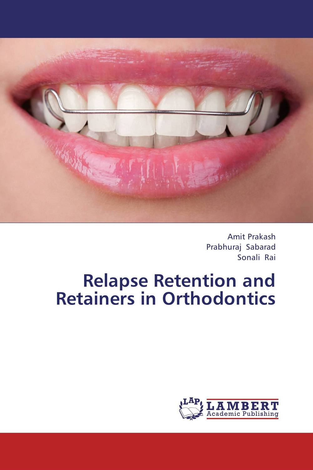 Relapse Retention and Retainers in Orthodontics orthodontic treatment need in lithuania