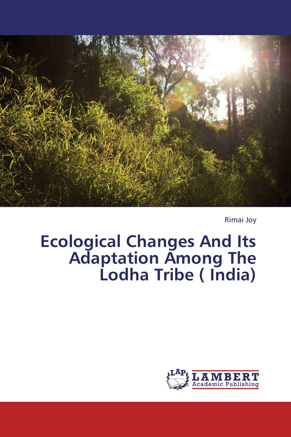 Ecological Changes And Its Adaptation Among The Lodha Tribe ( India) holland adaptation in natural
