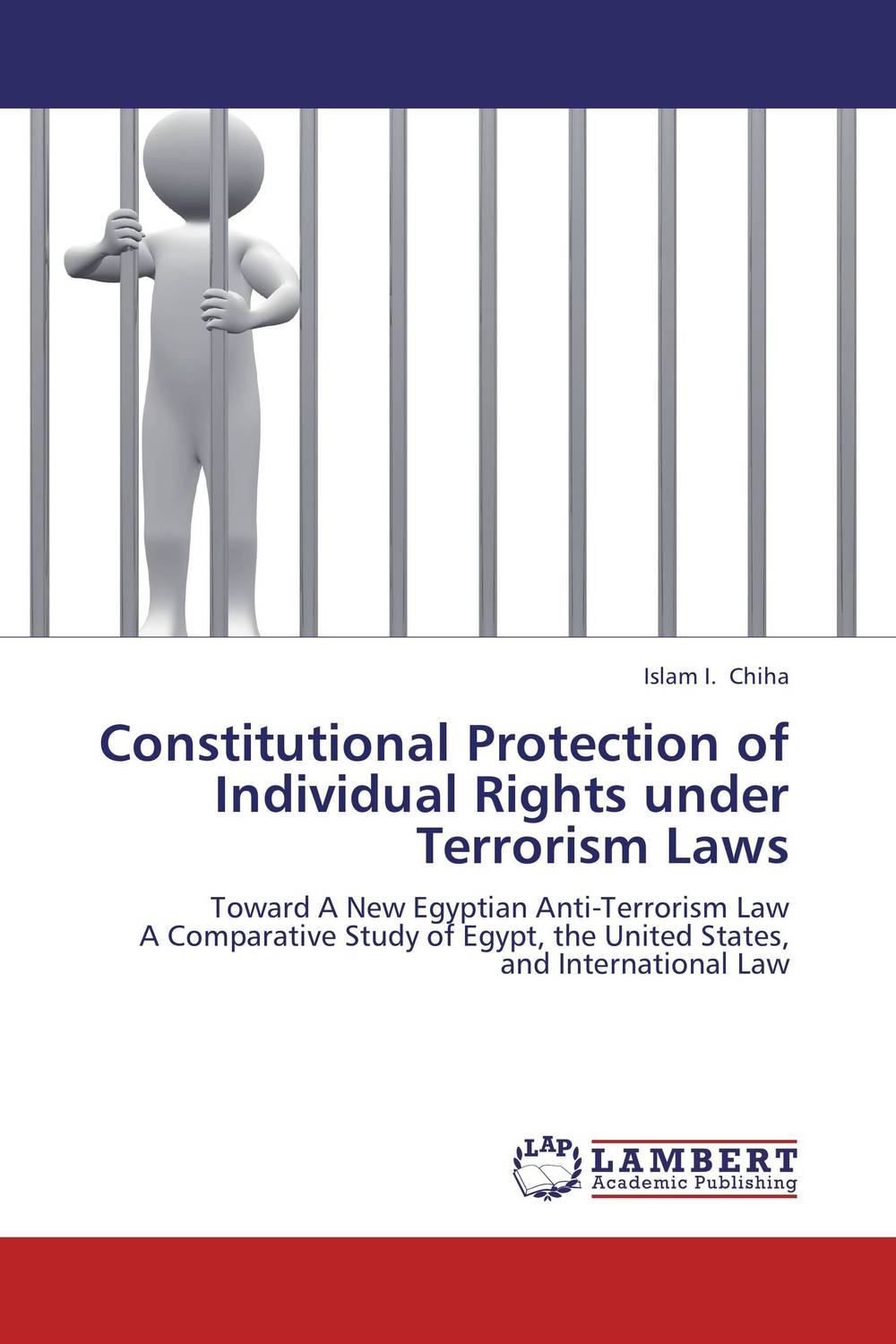 Constitutional Protection of Individual Rights under Terrorism Laws terrorism and the limitation of rights the echr and the us constitution