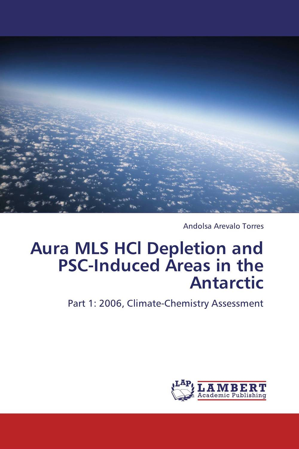 Aura MLS HCl Depletion and PSC-Induced Areas in the Antarctic kenneth rosen d investing in income properties the big six formula for achieving wealth in real estate
