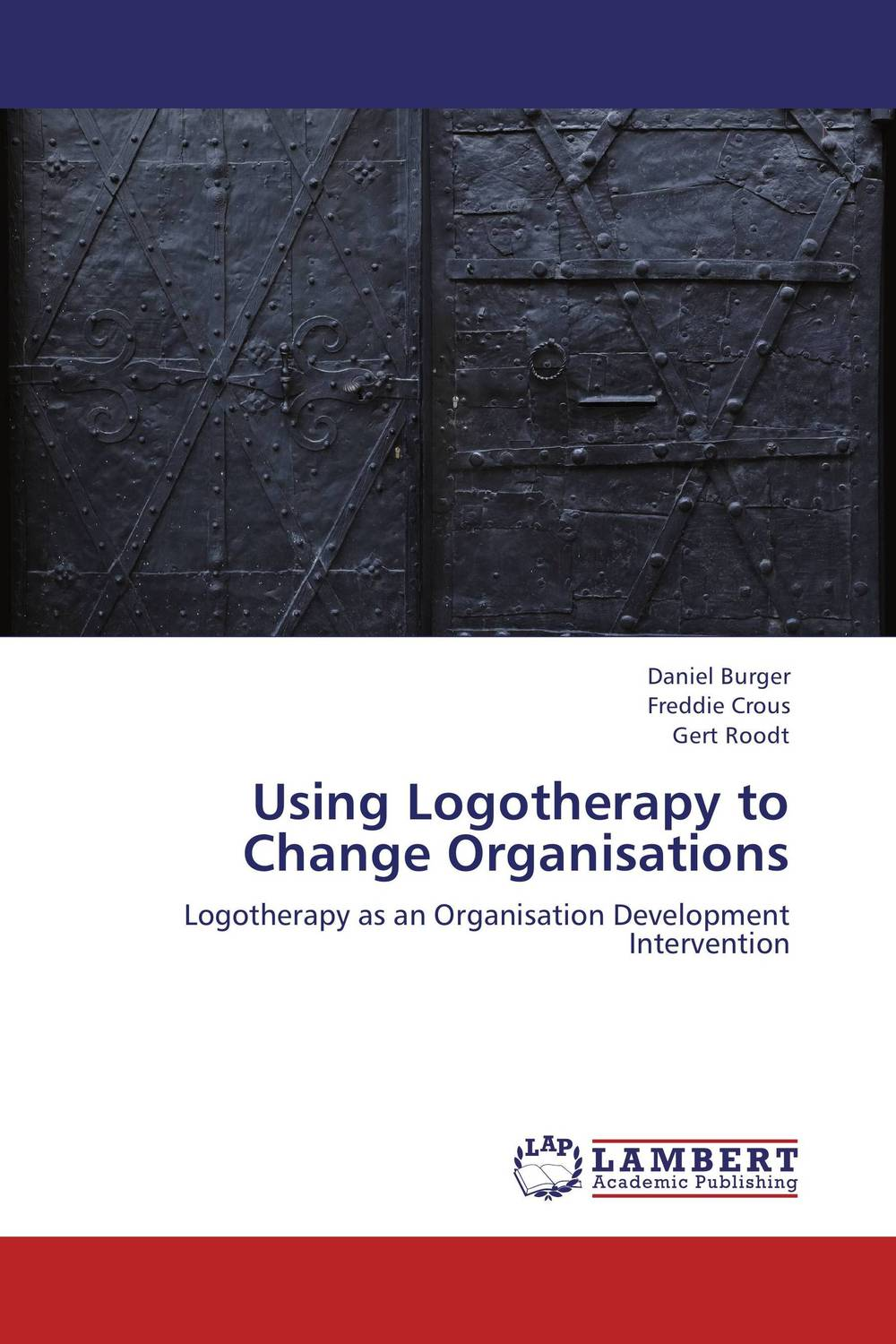 Using Logotherapy to Change Organisations washington a maryland politicians threat to sue a 2