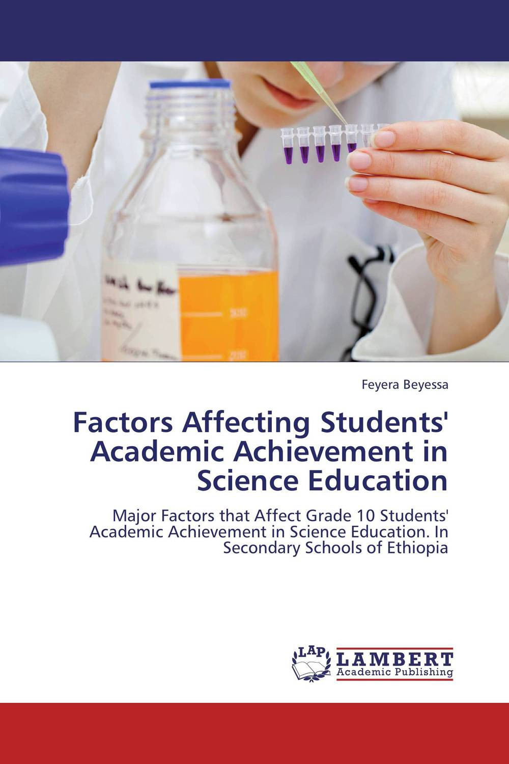 Factors Affecting Students' Academic Achievement in Science Education gray underserved populations in science education