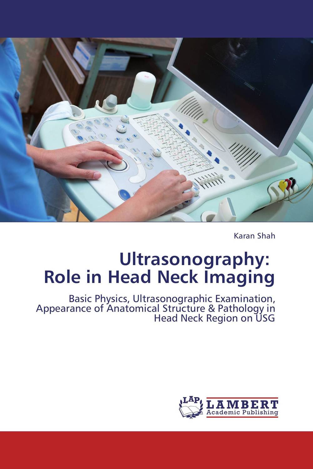 Ultrasonography:   Role in Head Neck Imaging salivary gland imaging