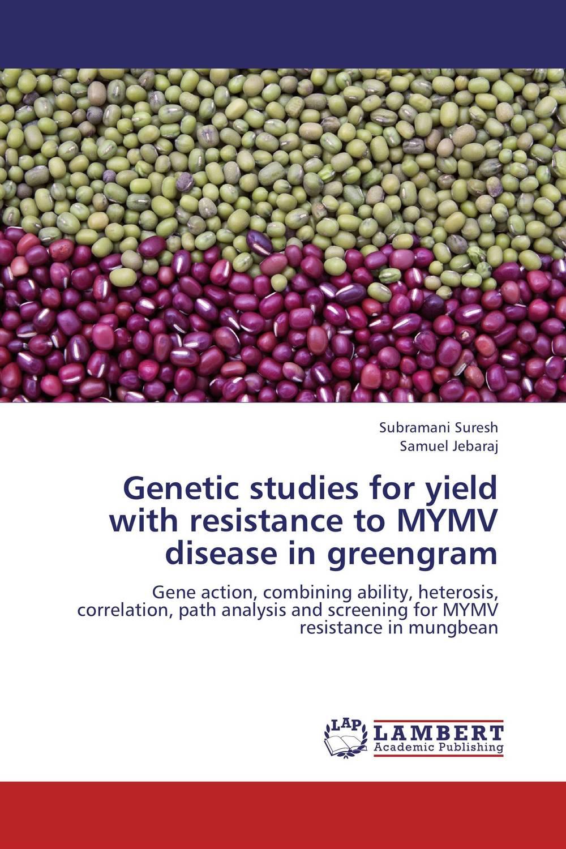 Genetic studies for yield with resistance to MYMV disease in greengram plant genetic resources