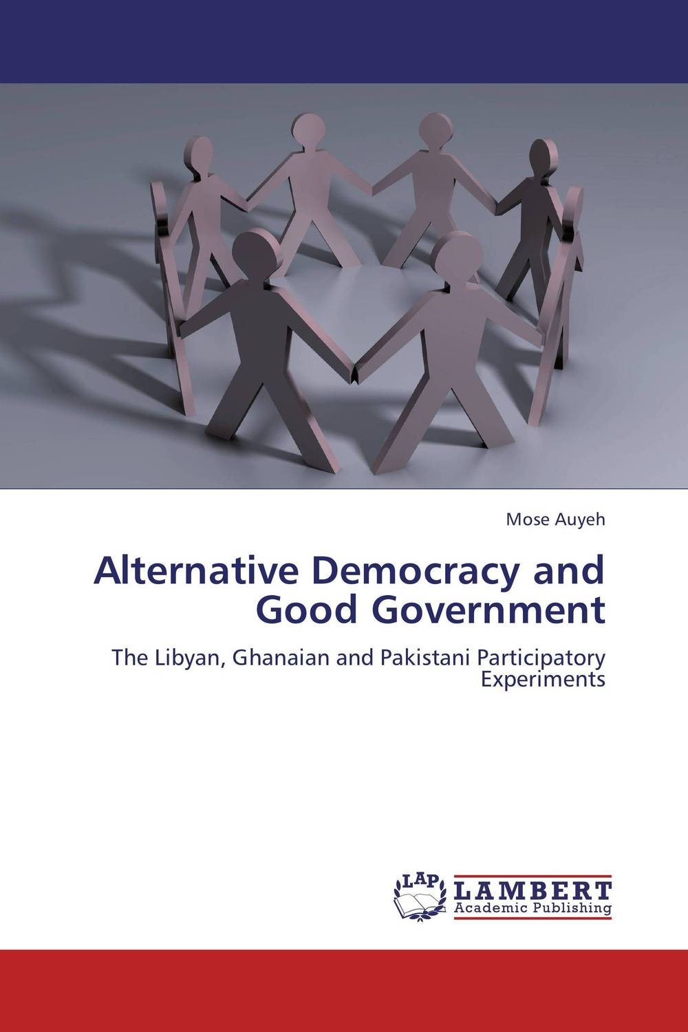 Alternative Democracy and Good Government democracy in america nce
