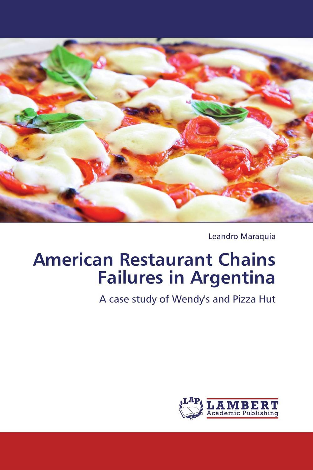 American Restaurant Chains Failures in Argentina duncan bruce the dream cafe lessons in the art of radical innovation