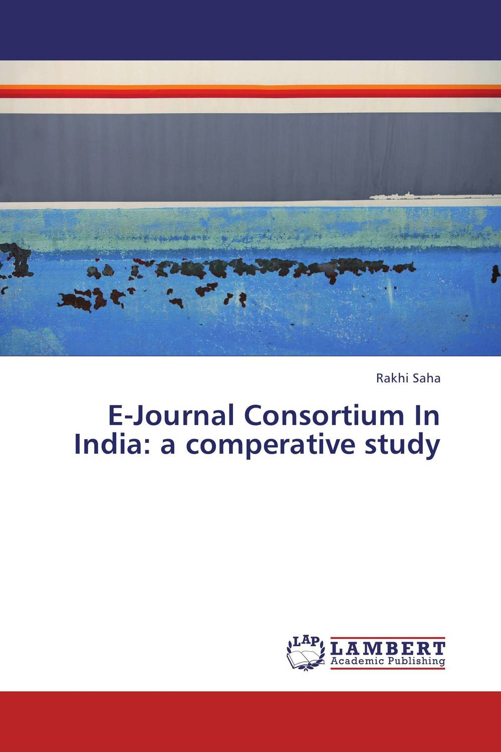 E-Journal Consortium In India: a comperative study недорго, оригинальная цена