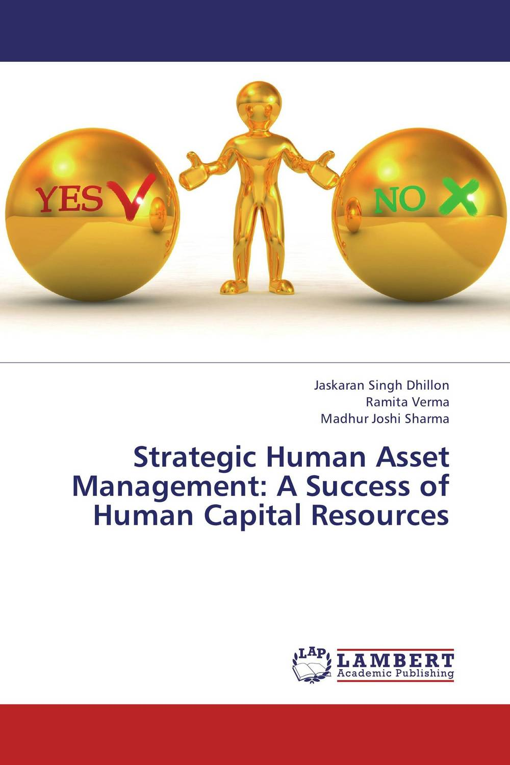 Strategic Human Asset Management: A Success of Human Capital Resources human resources kit for dummies®