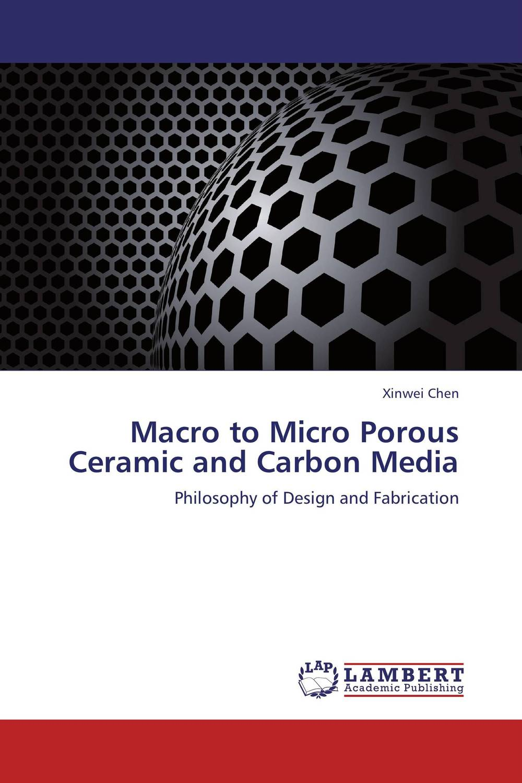 цена на Macro to Micro Porous Ceramic and Carbon Media