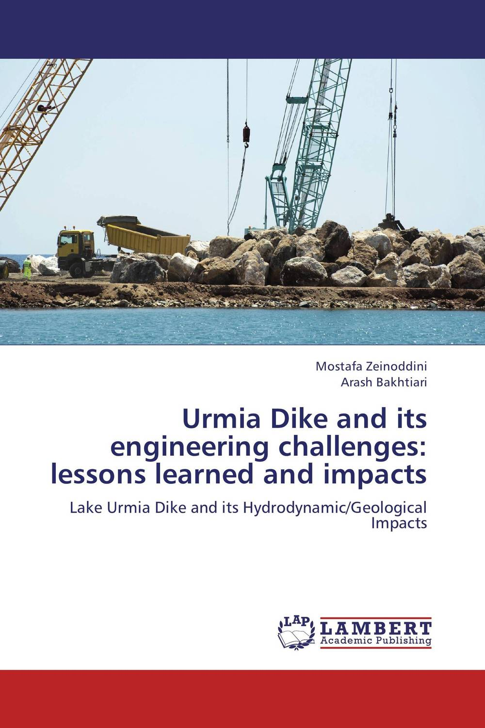 Urmia Dike and its engineering challenges: lessons learned and impacts globalization its challenges on democracy and effects on africa