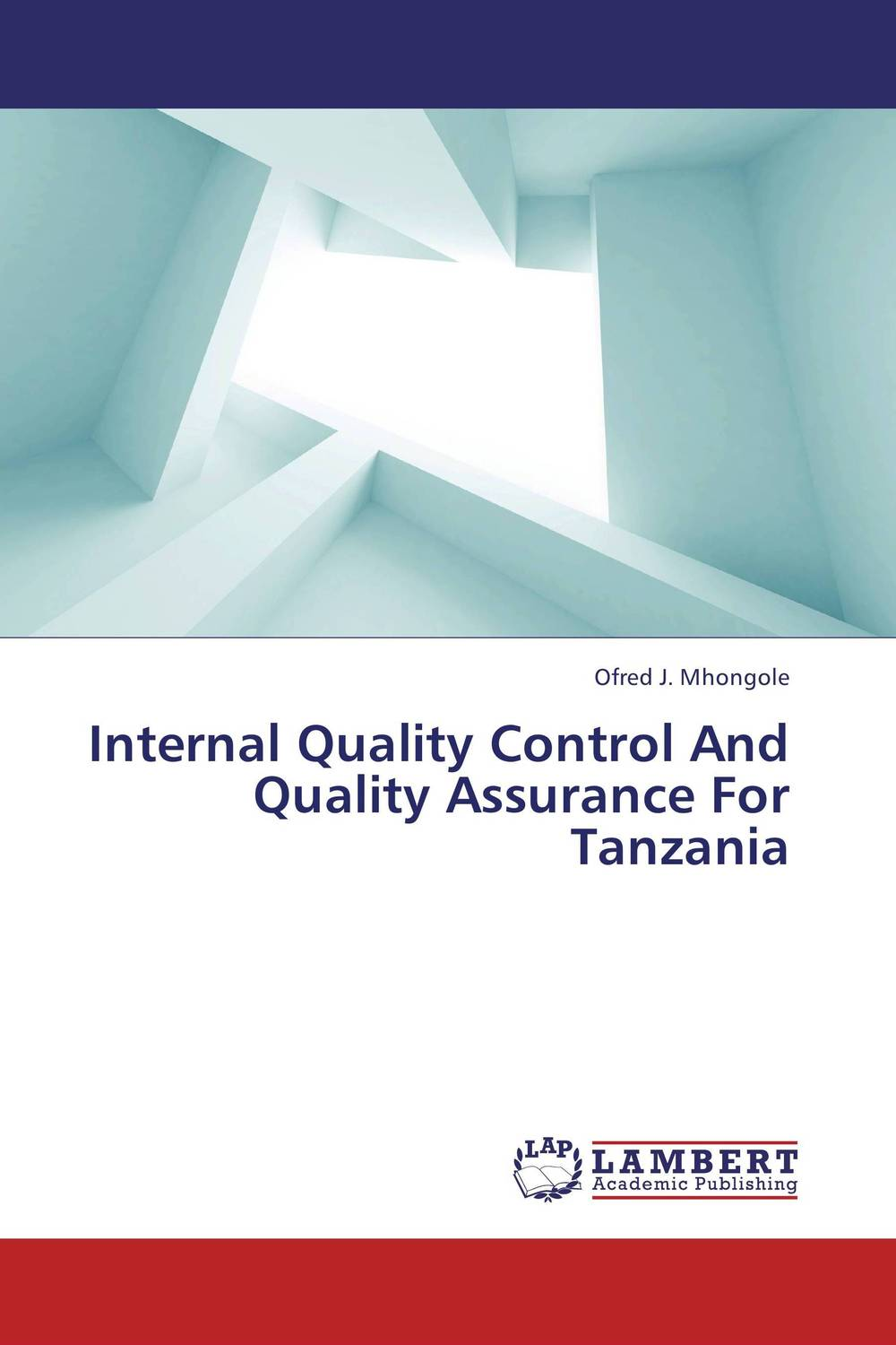 Internal Quality Control And Quality Assurance For Tanzania evaluation of the internal control practices