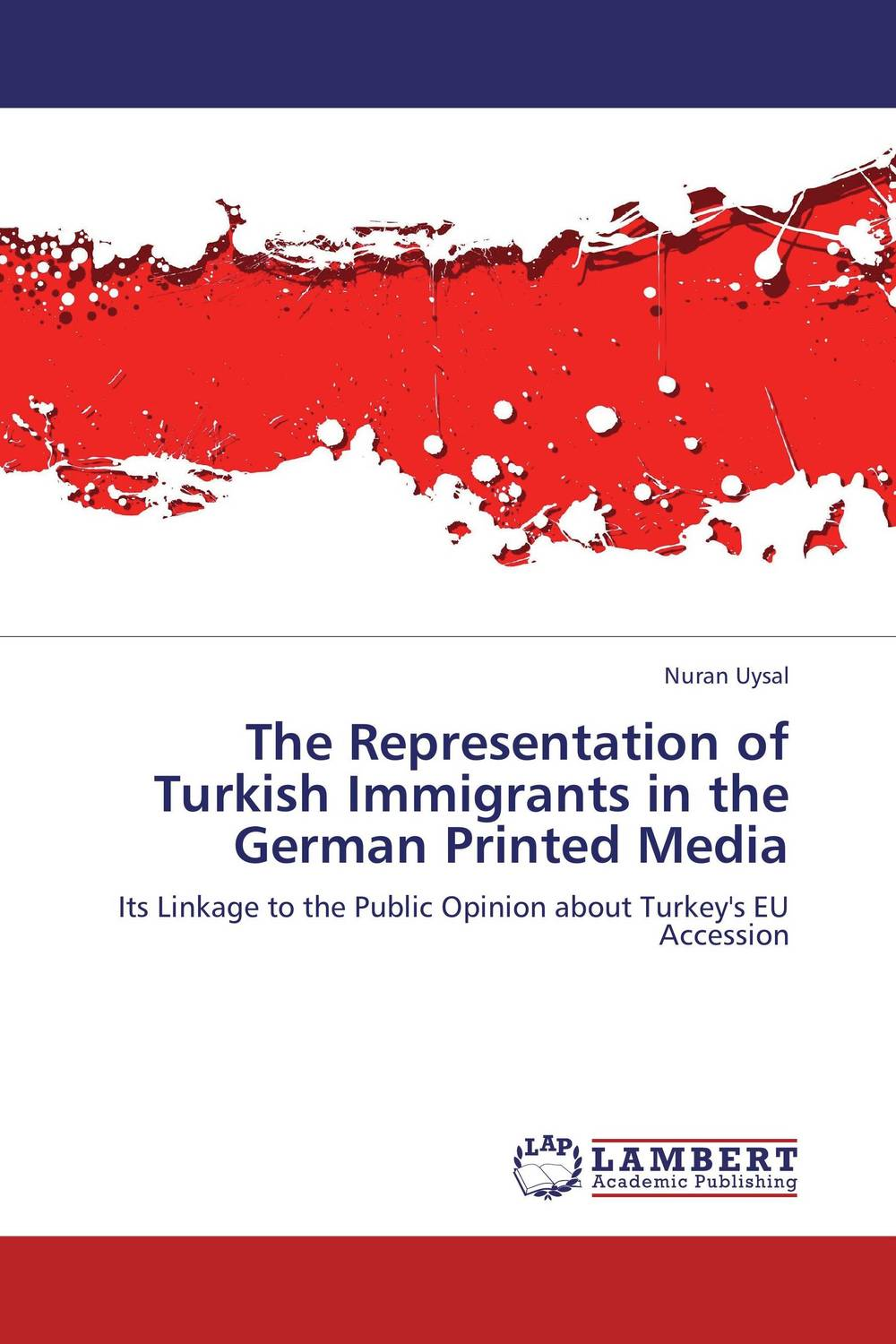 The Representation of Turkish Immigrants in the German Printed Media doug young the party line how the media dictates public opinion in modern china