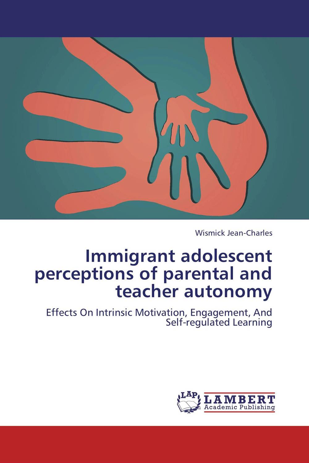 Immigrant adolescent perceptions of parental and teacher autonomy paula boehme the perceptions of work life balance benefits