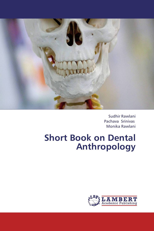 Short Book on Dental Anthropology