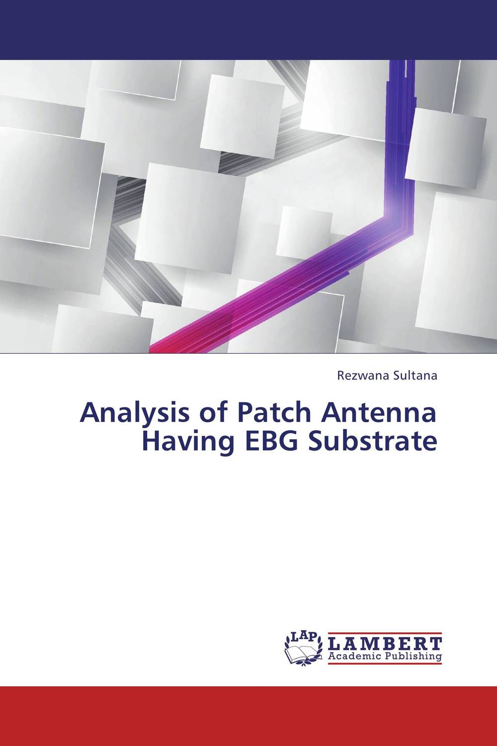 Analysis of Patch Antenna Having EBG Substrate simranjeet kaur amaninder singh and pranav gupta surface properties of dental materials under simulated tooth wear