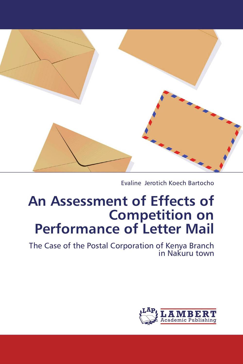 An Assessment of Effects of Competition on Performance of Letter Mail