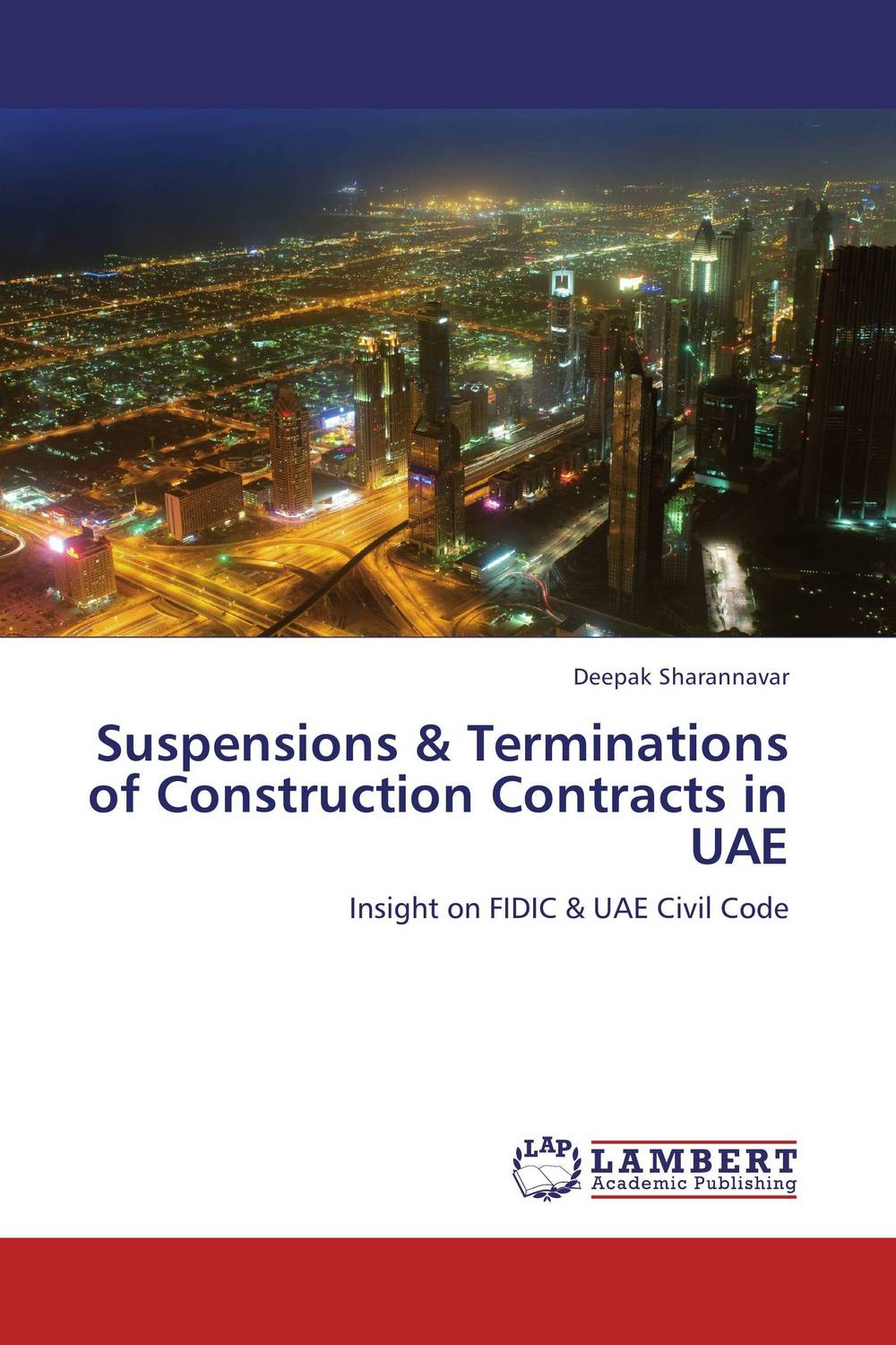 Suspensions & Terminations of Construction Contracts in UAE