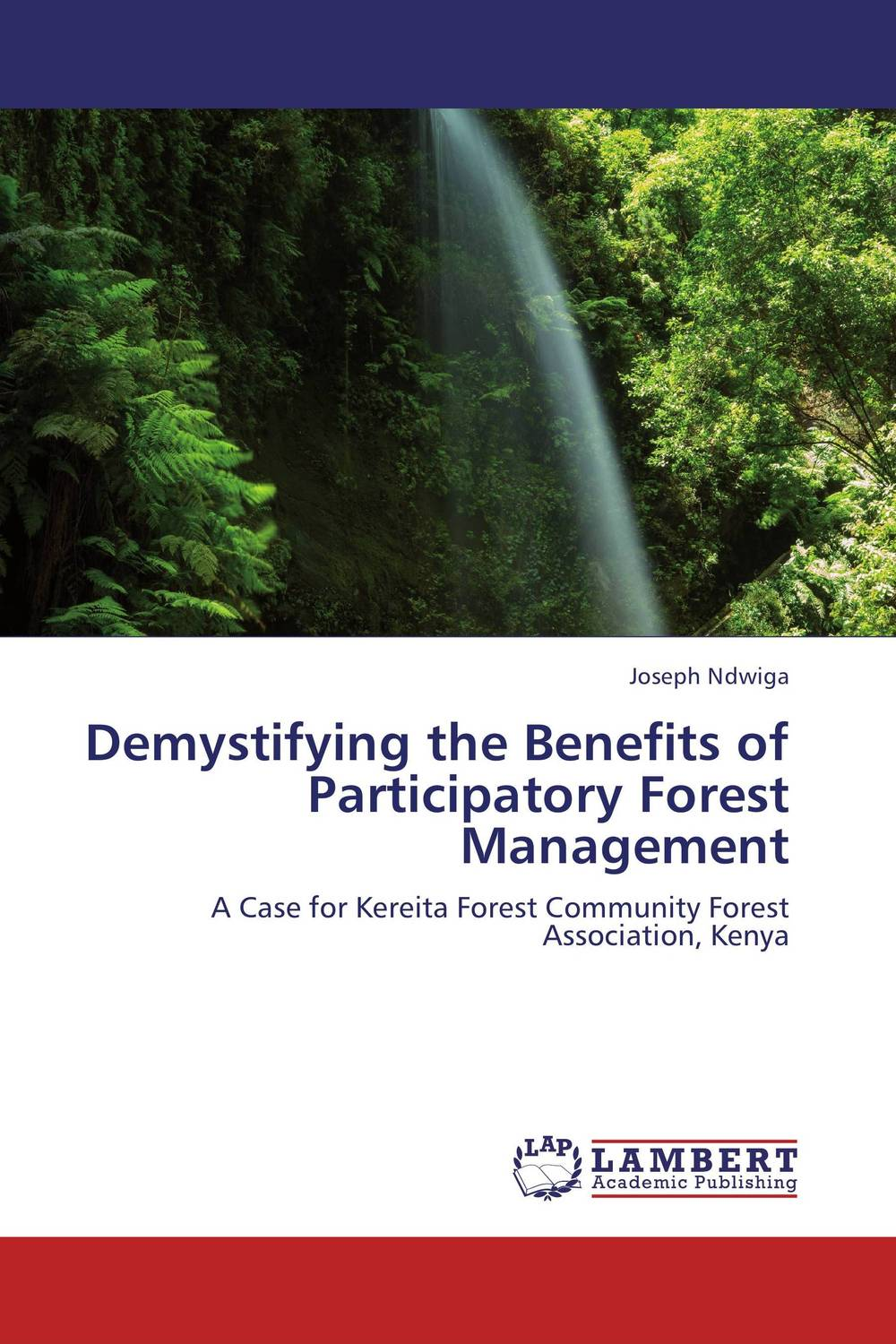 Demystifying the Benefits of Participatory Forest Management forest utilization by local communities in sinharaja rain forest