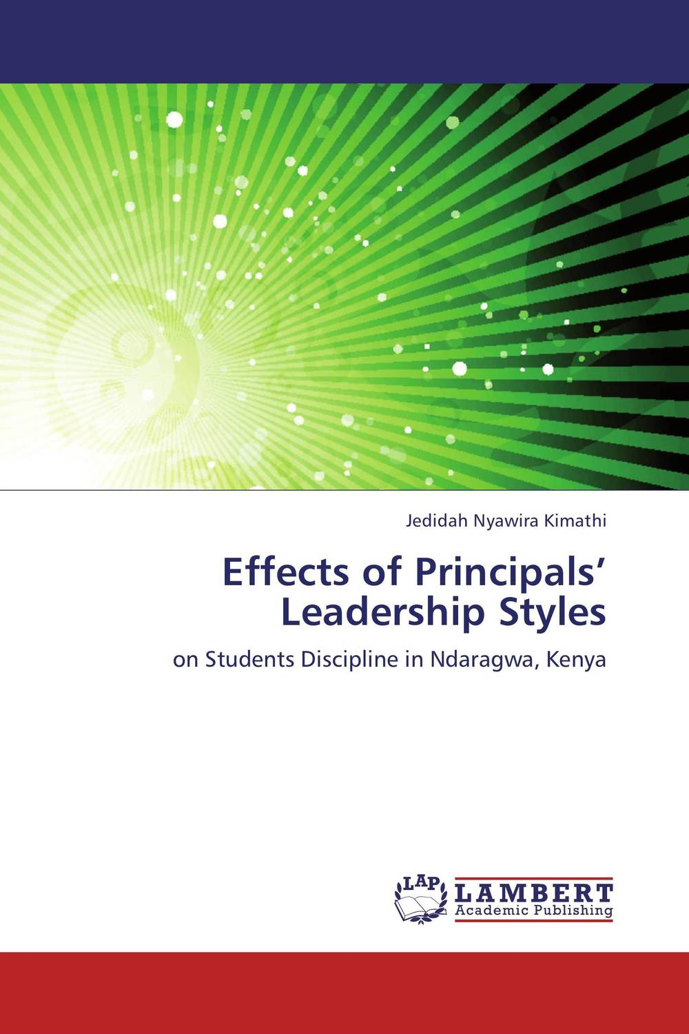 Effects of Principals' Leadership Styles