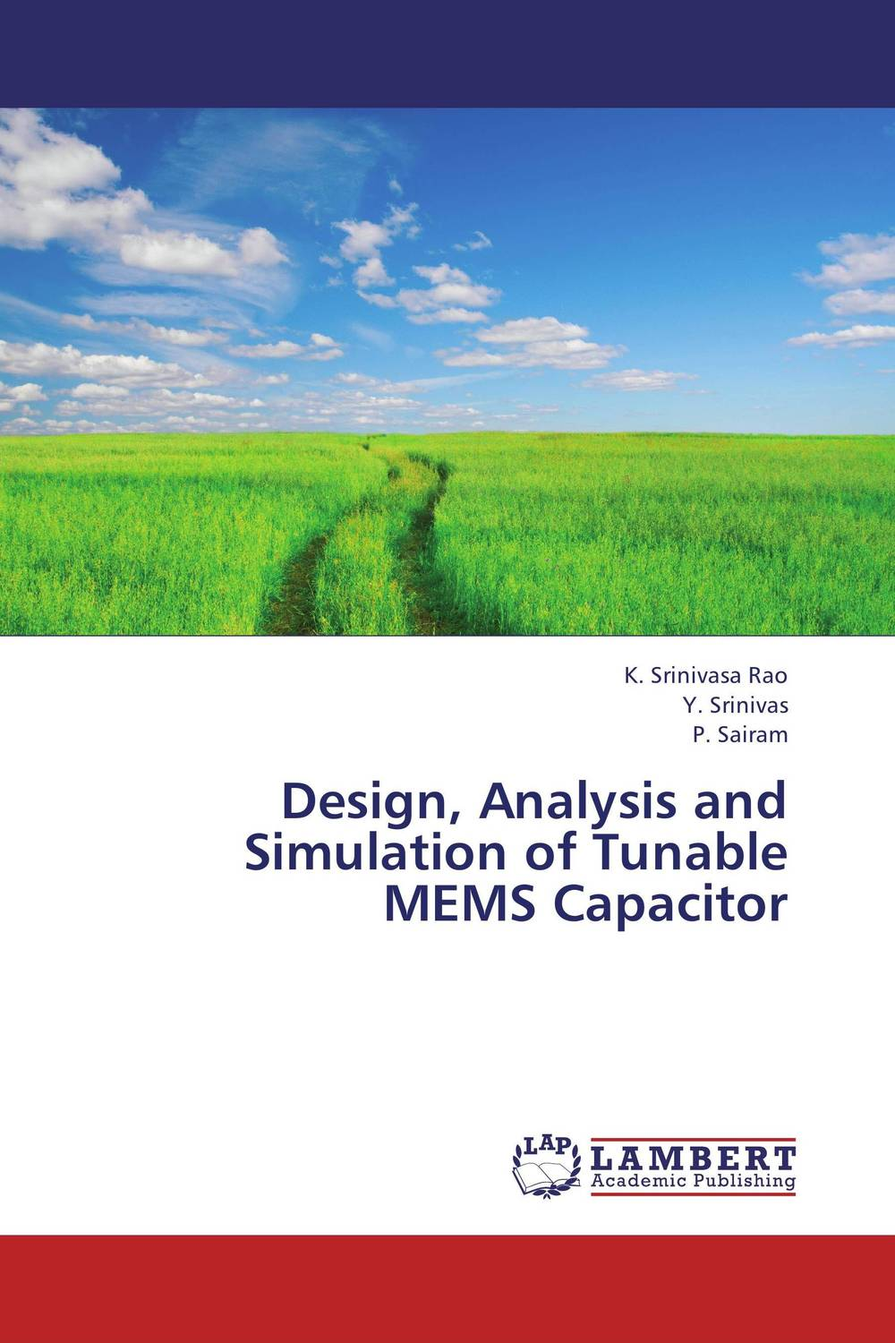 Design, Analysis and Simulation of Tunable MEMS Capacitor minhang bao analysis and design principles of mems devices
