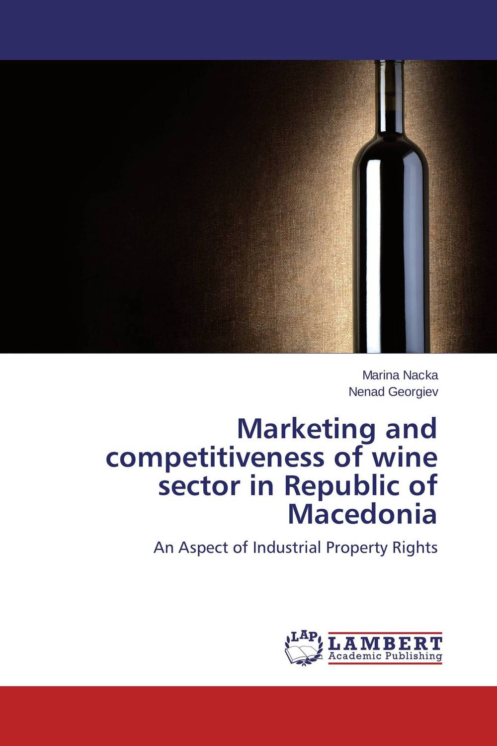 Marketing and competitiveness of wine sector in Republic of Macedonia marketing and competitiveness of wine sector in republic of macedonia