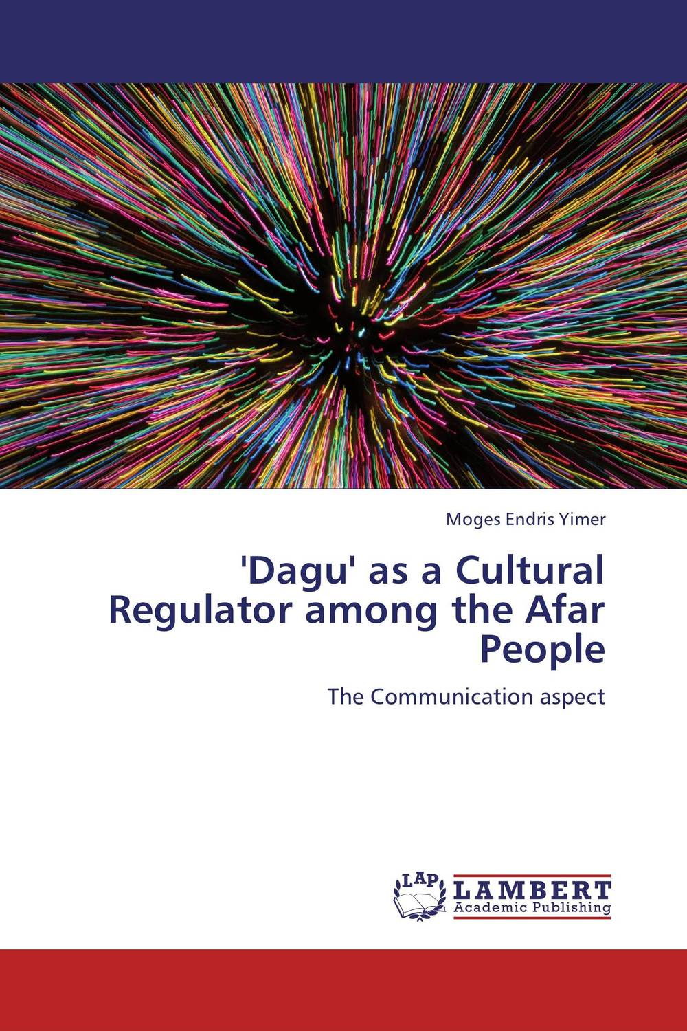 'Dagu' as a Cultural Regulator among the Afar People seeing things as they are