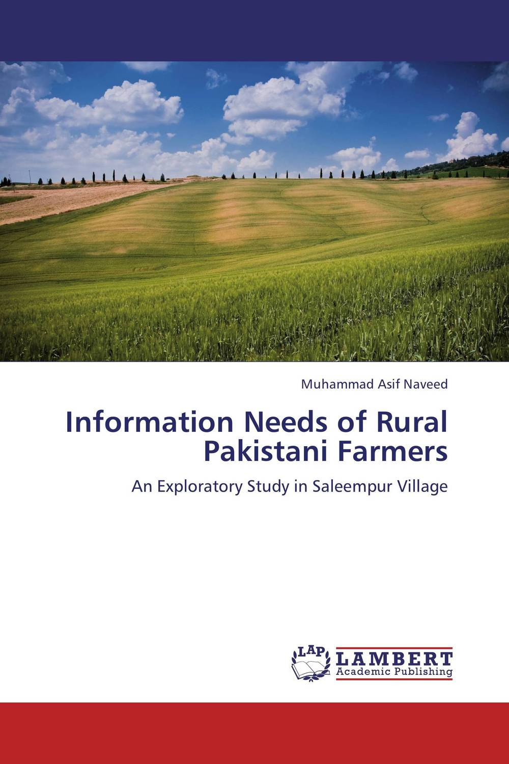 Information Needs of Rural Pakistani Farmers user needs of information sources
