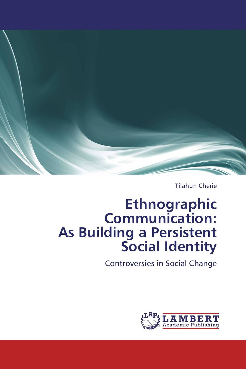 Ethnographic Communication:  As Building a Persistent Social Identity re establishing identity