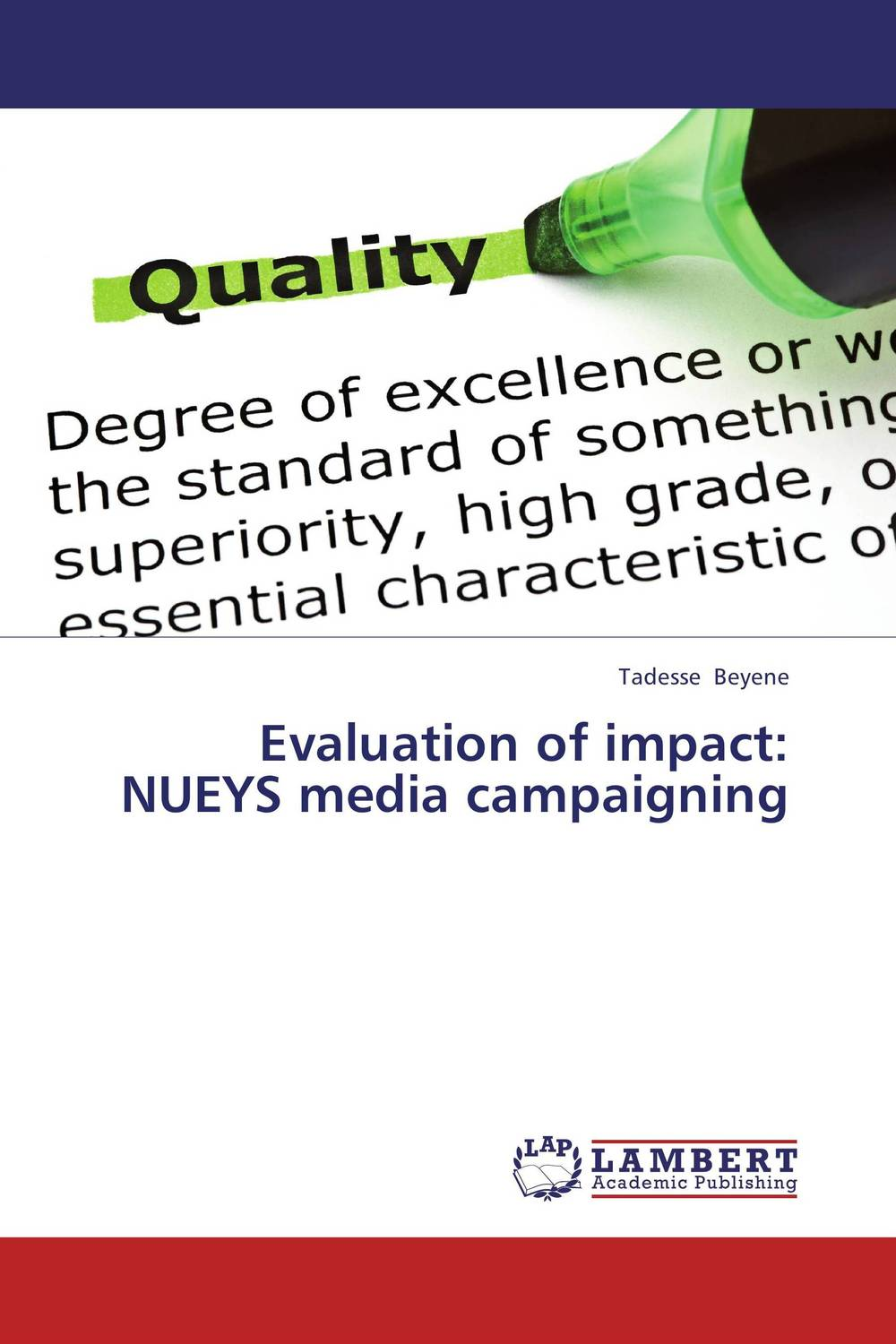 Evaluation of impact: NUEYS media campaigning evaluation of the impact of a mega sporting event