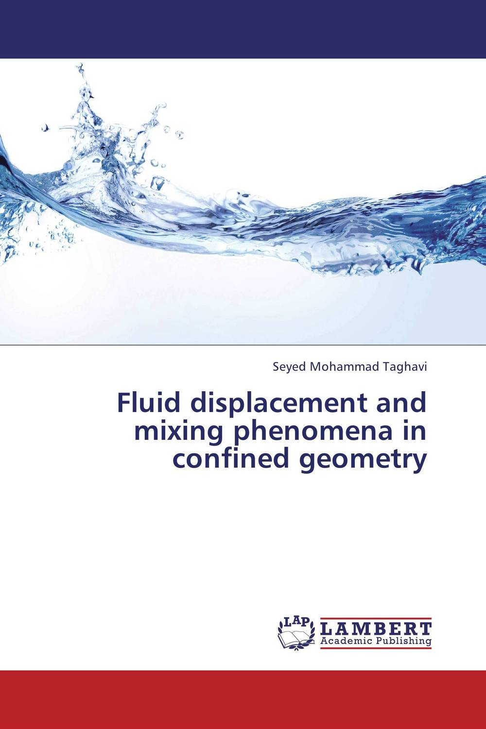 Fluid displacement and mixing phenomena in confined geometry купить